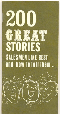 200 Great Stories Salesmen Like Best And How To Tell Them