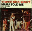 Three Dog Night 7""