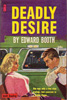 Deadly Desire Paperback