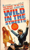 Wild In The Streets Paperback